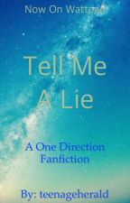 Tell Me A Lie (1D / N.H. / H.S.) by itsakitchensink