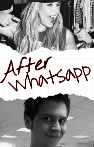 After WhatsApp ~2da Temporada~