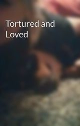 Tortured and Loved  by hypnoticeyes