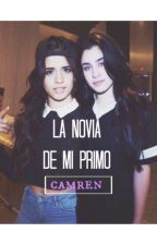 La novia de mi primo (CAMREN) by Insomni0_
