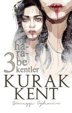 KURAK KENT (Harabe Kentler Serisi #3) by lacivertteneskiz