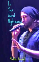 In Your Worst Nightmares (Avi x Reader) by Maddie_Brooke5