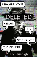 ☆Deleted ☆Phan AU :completed: by eliishigh