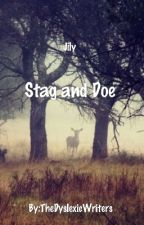 Stag and Doe ~Jily~ by TheDyslexicWriters