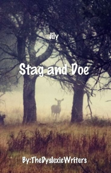 Stag and Doe (Jily love story)