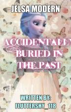 Accidentally Buried In The Past by disguise_princess