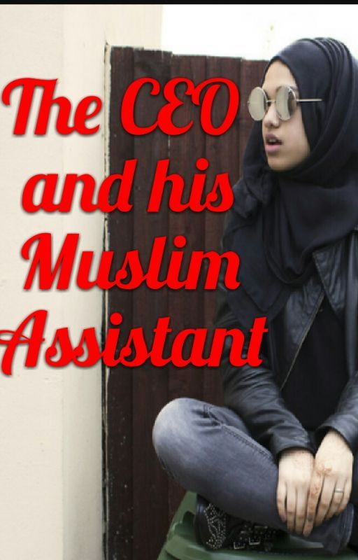 The CEO and His Muslim Assistant by hijabified