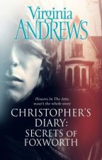 El Diario de Christopher: Secretos de Foxworth by -Yzard-