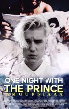 One Night With The Prince • jariana by amoursiaaa