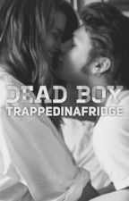Dead Boy by trappedinafridge