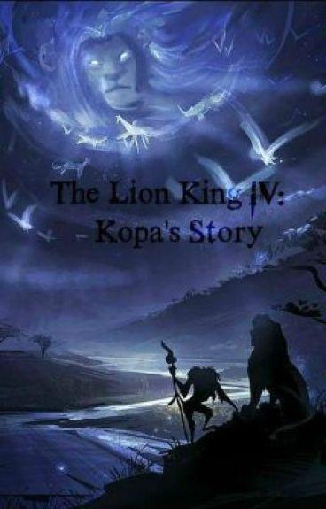 The Lion King 4: Kopa's Story - Delaney - Wattpad