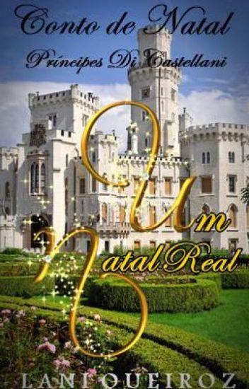 Um Natal Real: Príncipes Di Castellani
