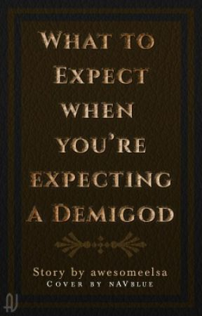 What To Expect When You Re Expecting A Demigod Interview