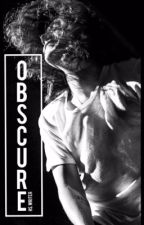 Obscure || h.s by hs_writer