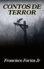 CONTOS DE TERROR, LIVRO by FranciscoFariasJr