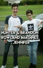 Hunter & Brandon Rowland Imagines  by multifriendom