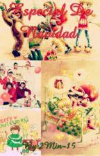 Especial De Navidad. by 2Min-15