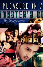 Pleasure In A Monster's Den [Book-2 in Facade Series] by CrazyOeuvrer