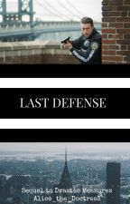 Last Defense (Sequel to Drastic Measures) by Alice_the_Doctress
