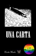 UNA CARTA by Animalito-de-la-luz
