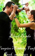 Blood Bonds by Book_addict512