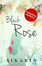 Black Rose by Aikarin
