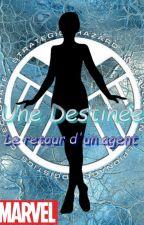 Une destinée: Le retour d'un agent [Avengers] by kemirelah