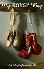 My Boxer Boy by SleepingBeauty4532