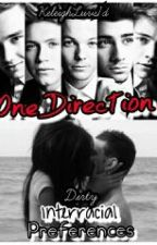 One Direction (BWWM) dirty Preferences by ItsKellyPowersBish