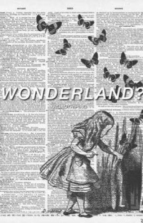 wonderland? by roadtriping