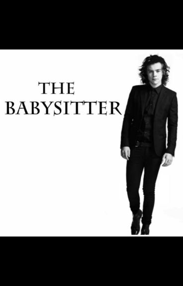 The Babysitter {H.S.}
