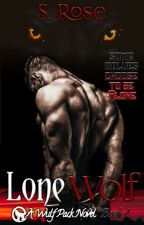 Lone Wolf ☆a Wulf Pack Novel Book 1☆✔ by Heyden2Rosenow