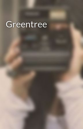 Greentree by Lifewith3mma