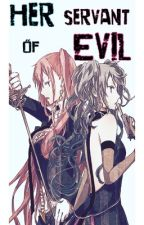 Her Servant of Evil.. (A Negitoro Fanfic; Miku x Luka) by Gay_Bananas