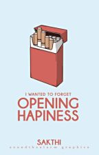 Opening Happiness by luvbooks013