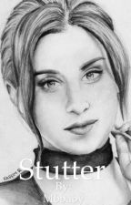 Stutter (short story) by Mbbaby