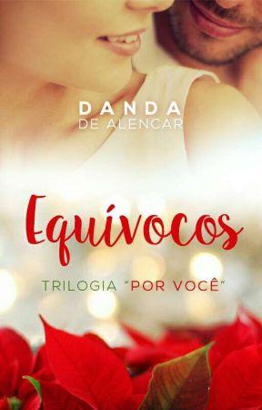 Equívocos - Por Você -  Livro Um (Degustação) Na Amazon by Danda_de_alencar