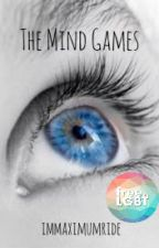 The Mind Games by immaximumride
