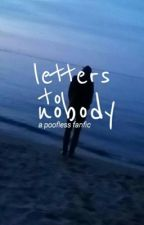 Letters to Nobody ~*Poofless AU*~ by Mickey-Kenzie