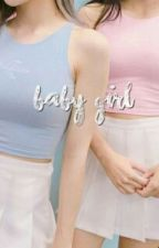 BABY GIRL [AU] Book1 by sweetsoog