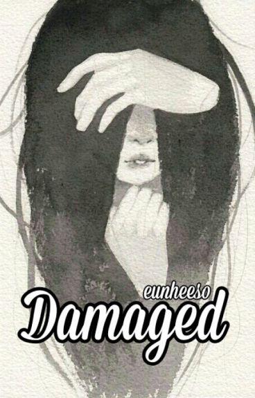 || Damaged || Suga ||