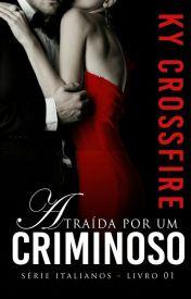 Italianos Vol 1 - Atraída por um criminoso