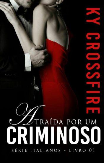 Italianos Vol 1 - Atraída por um criminoso (Degustação)