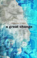 A Great Change •Ruggelaria Y Falba• by AlbaTorresPonce
