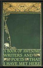 Awsome Writers and Poets by lyttlejoe