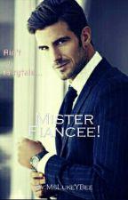 Mister Fiancée by MsLukeYBee