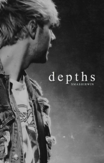 Depths | Michael Clifford [DISCONTINUED]