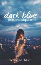 Dark Blue by ImmortalImpulse