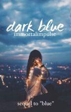Dark Blue by ImmortalImpulse
