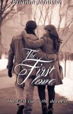 The First Love by Bri107766